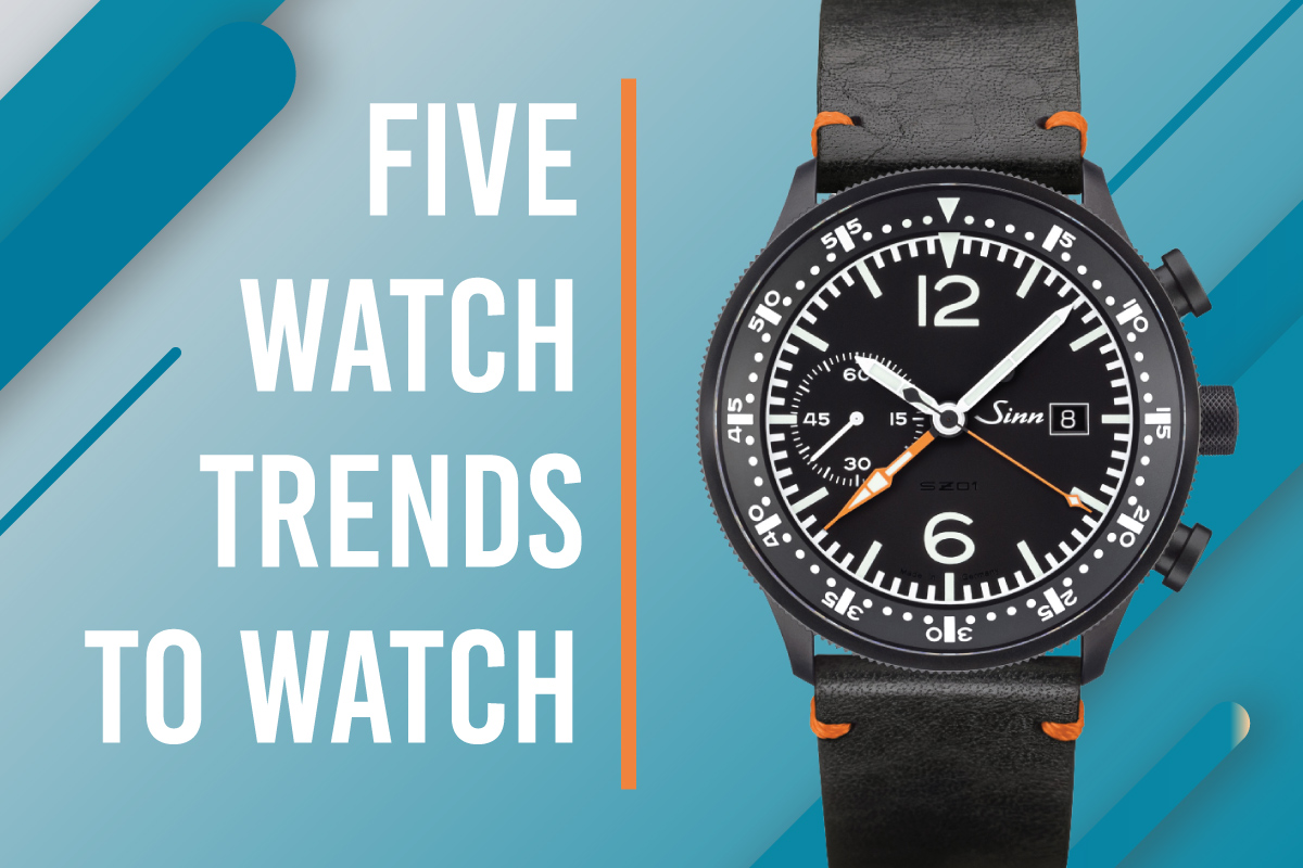 Five Watch Trends to Watch